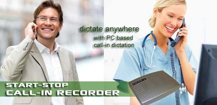 Start-Stop™ Call-In Recorder