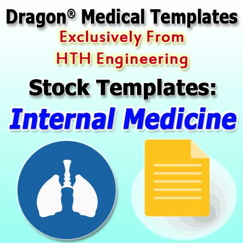 Internal Medicine Stock Templates for Dragon Medical Practice Edition 2.3