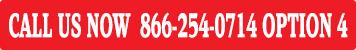 Call us at 866-254-0714 Option 4