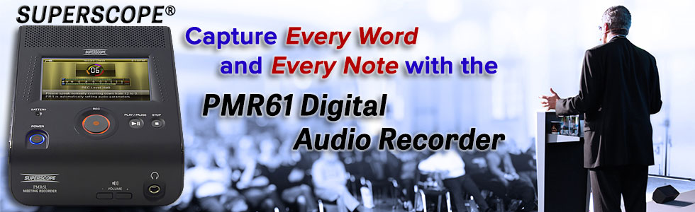 Capture Every Word and Every Note with the SuperScope PMR61 Digital Audio Recorder