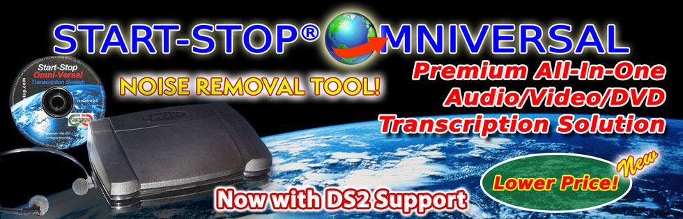 Start-Stop OmniVersal Audio/Video/DVD Transcription System