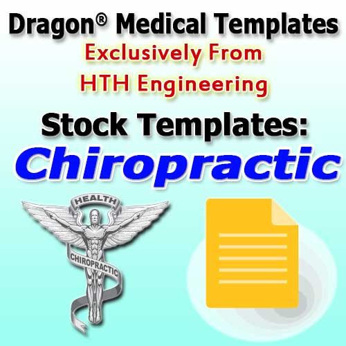 Chiropractic Templates for Dragon Medical Practice Edition 4