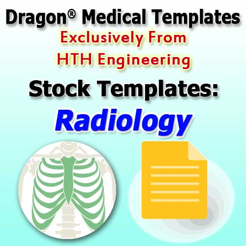 Radiology Templates for Dragon Medical Practice Edition 4