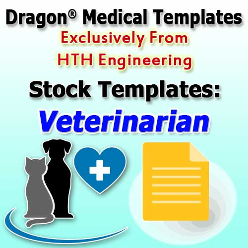 Veterinarian Templates for Dragon Medical Practice Edition 4