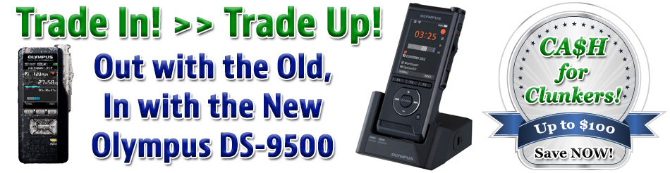 Trade in your old recorders to get $100 off your DS-9500