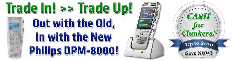 Trade in your old recorder for $100 off the Philips DPM-8000