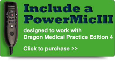 Dragon Medical Practice Edition 2 made better with Nuance PowerMic III