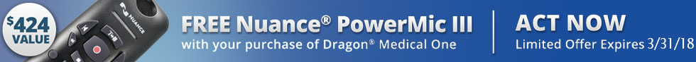 Limited time offer. Subscribe to Dragon Medical One and get a Free Nuance PowerMic III. $424 value.