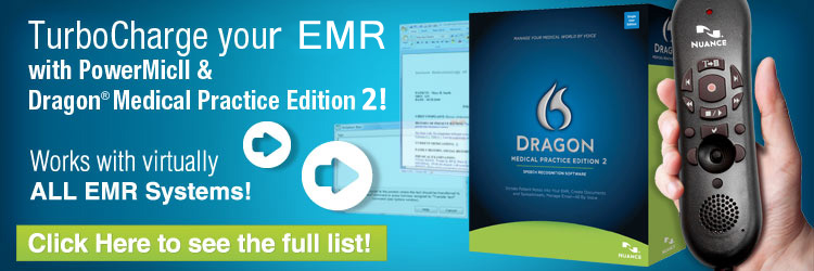 Dragon Medical Practice Edition 2 works with These EMR/EHR Systems