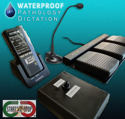 The Start-Stop Waterproof Pathology Hands-Free Dictation System